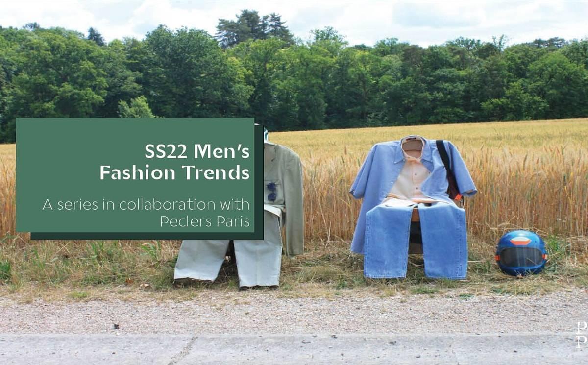 Men's Fashion Trendbook SS22 by Peclers Paris