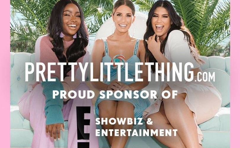PrettyLittleThing and E! Entertainment sign global partnership