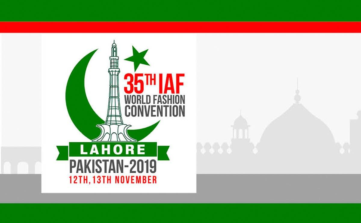 35th IAF World Fashion Convention in Lahore, Pakistan, brings top speakers from across the globe