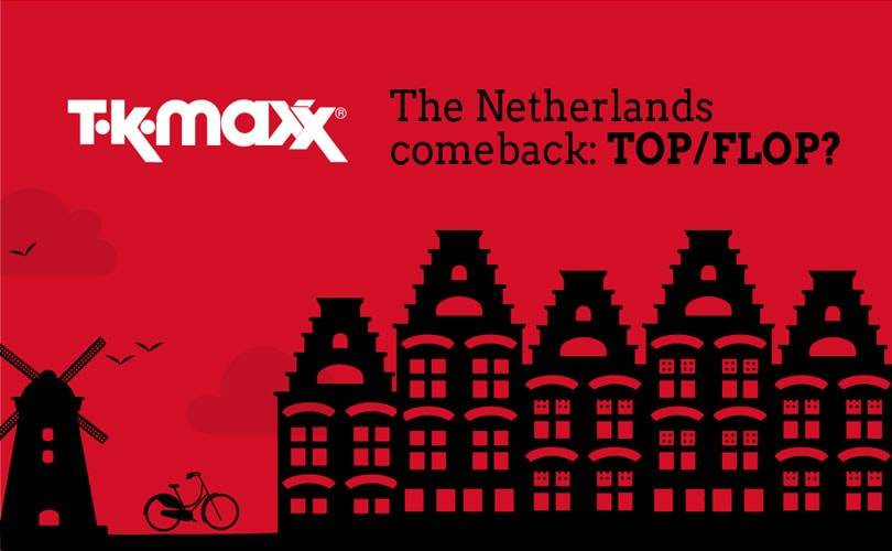 Will TK Maxx's return to the Benelux be a top or flop?